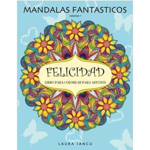 libro mandalas felicidad colorear para adultos