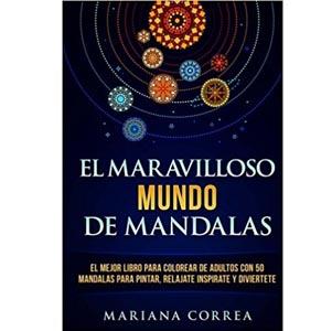 libro el maravilloso mundo de los mandalas mariana correa